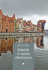 Okładka książki Gdańsk w moim obiektywie Mirosława Smrek