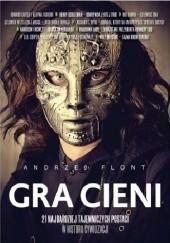 Okładka książki Gra cieni Andrzej Flont