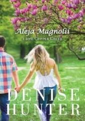 Okładka książki Aleja Magnolii Denise Hunter