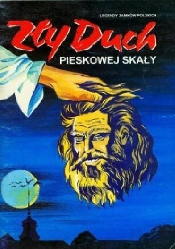 Okładka książki Zły Duch Pieskowej Skały Igor Poliszczuk