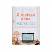 Okładka książki Z mojego okna Agata Puścikowska