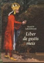 Okładka książki Liber de gestis meis Anna Paner,Karol IV Luksemburski