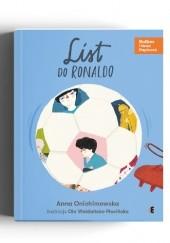 Okładka książki List do Ronaldo Anna Onichimowska,Ola Woldańska-Płocińska