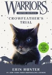 Okładka książki Warriors Super Edition: Crowfeather's Trial