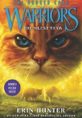 Okładka książki Warriors: The Broken Code #2: The Silent Thaw Erin Hunter