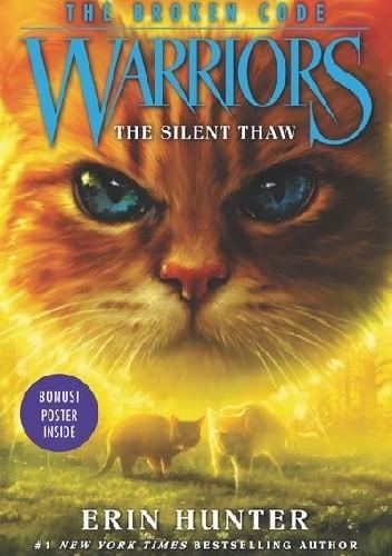 Okładka książki Warriors: The Broken Code #2: The Silent Thaw Erin Hunter