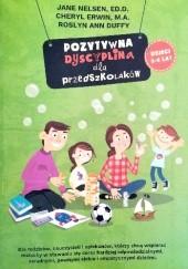 Okładka książki Pozytywna dyscyplina dla przedszkolaków Jane Nelsen