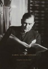 Okładka książki Karol Szymanowski. Książka do pisania Bogdan Tosza