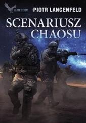 Okładka książki Scenariusz chaosu Piotr Langenfeld