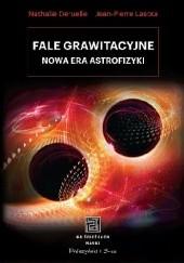 Okładka książki Fale grawitacyjne. Nowa era astrofizyki