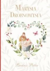 Okładka książki Marysia Drobnomysia Beatrix Helen Potter