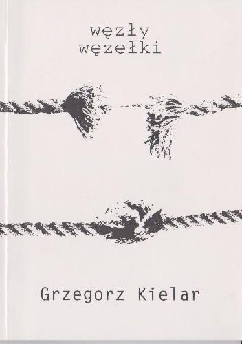 Okładka książki węzły węzełki Grzegorz Kielar