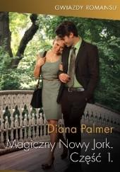 Okładka książki Magiczny Nowy Jork: Część 1 Diana Palmer