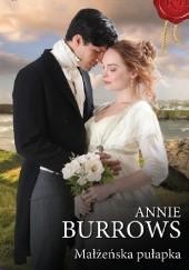 Okładka książki Małżeńska pułapka Annie Burrows