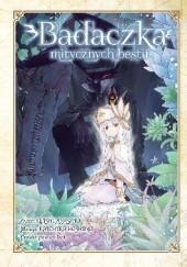 Okładka książki Badaczka mitycznych bestii Ayasato Keishi,Hoshino Koichito,lack