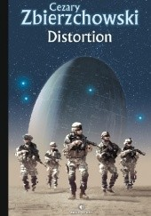 Okładka książki Distortion Cezary Zbierzchowski
