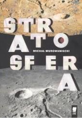 Okładka książki Stratosfera Michał Murowaniecki