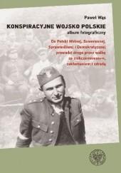 Okładka książki Konspiracyjne Wojsko Polskie – album fotograficzny