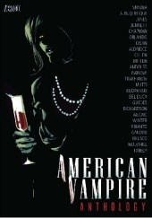 Okładka książki American Vampire Anthology #2 Scott Snyder,Rafael Albuquerque,Kieron Gillen,Clay McLeod Chapman,Joëlle Jones,Marguerite Bennett,Steve Orlando