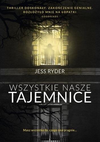 Okładka książki Wszystkie nasze tajemnice Jess Ryder