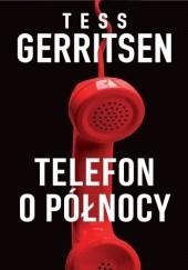 Okładka książki Telefon o północy Tess Gerritsen
