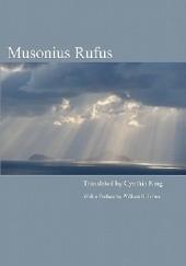 Okładka książki Musonius Rufus: Lectures and Sayings Muzoniusz Rufus
