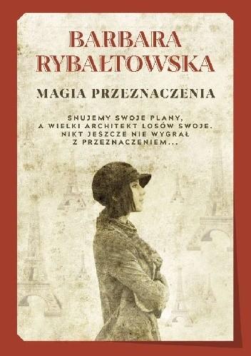 Okładka książki Magia przeznaczenia Barbara Rybałtowska