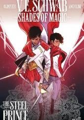 Okładka książki Shades Of Magic: The Steel Prince #3 Victoria Schwab