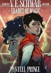 Okładka książki Shades Of Magic: The Steel Prince #4 Victoria Schwab