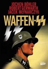 Okładka książki Waffen SS Jochen Böhler,Robert Gerwarth