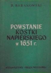 Okładka książki Powstanie Kostki Napierskiego w 1651 r. Bohdan Baranowski