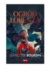 Okładka książki Ogród Lorenza Françoise Bourdin