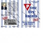 Okładka książki PRZEZ TRZY KACETY - Wspomnienia Mirosława Firkowskiego Mirosław Firkowski