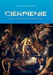Okładka książki Cierpienie i Siła Bożego Miłosierdzia Mariusz Bernyś