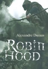 Okładka książki Robin Hood Aleksander Dumas (ojciec)