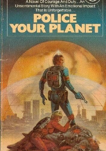 Okładka książki Police Your Planet Lester del Rey