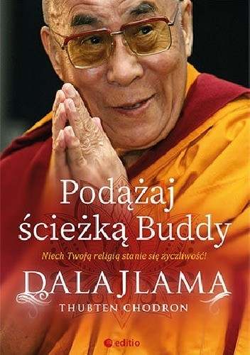 Okładka książki Podążaj ścieżką Buddy Thubten Cziedryn,Dalajlama XIV