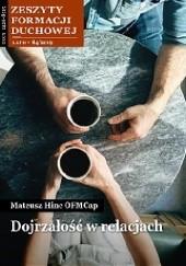 Okładka książki Dojrzałość w relacjach Mateusz Roman Hinc