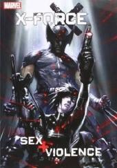 Okładka książki X-Force: Sex and Violence Craig Kyle,Christopher Yost