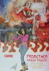Okładka książki Promethea. Księga trzecia Alan Moore,Mick Gray,J. H. Williams III