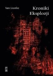 Okładka książki Kroniki Eksplozji Yan Lianke