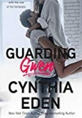 Okładka książki Guarding Gwen Cynthia Eden