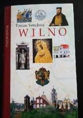 Okładka książki Wilno. Przewodnik Tomas Venclova