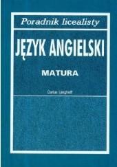 Okładka książki Poradnik licealisty. Język angielski - matura Darius Langhoff