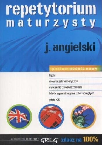 Okładka książki Repetytorium maturzysty. J. Angielski. Poziom podstawowy Daniela MacIsaac