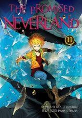 Okładka książki The Promised Neverland #11 Kaiu Shirai,Posuka Demizu