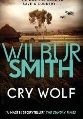 Okładka książki Cry Wolf Wilbur Smith