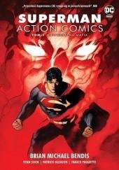 Okładka książki Superman Action Comics. Niewidzialna mafia. Tom 1 Brian Michael Bendis,Ryan Sook,Yanick Paquette,Wade von Grawbadger
