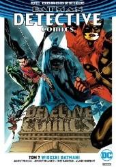 Okładka książki Batman - Detective Comics: Wieczni Batmani Eddy Barrows,Eber Ferreira,James Tynion IV,Raul Fernandez,Scot Eaton,Javier Fernandez,Alvaro Martinez,Wayne Faucher,Philippe Briones