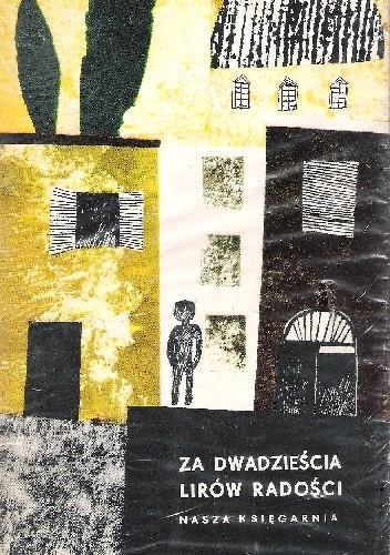 Okładka książki Za dwadzieścia lirów radości praca zbiorowa